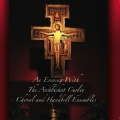 An Evening With the Archbishop Curley Choral & Handbell Ensembles